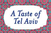 Friday: A Taste of Tel Aviv