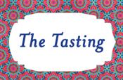 Sunday: The Tasting
